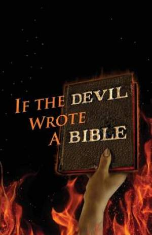 If the Devil Wrote a Bible