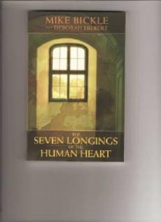 The Seven Longings Of The Human Heart Book
