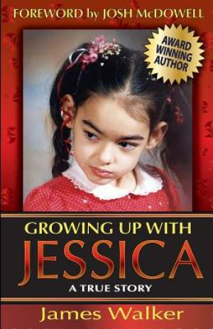 Growing Up with Jessica, Second Edition