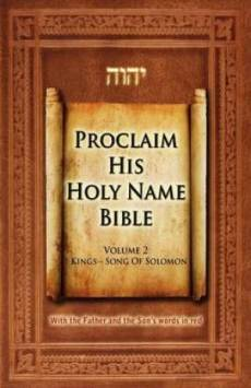 Proclaim His Holy Name Bible I Kings-song of Solomon