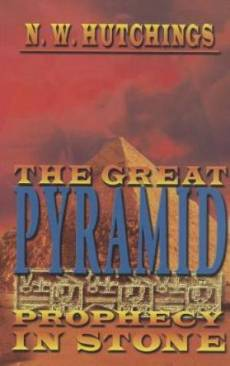 Great Pyramid : Prophecy In Stone