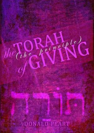 The Torah, The Principle of Giving
