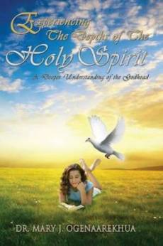 Experiencing the Depths of the Holy Spirit
