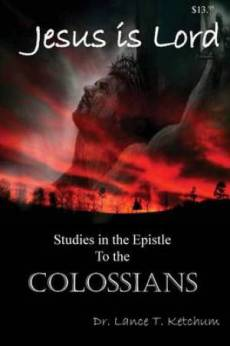 Jesus Is Lord, Studies in the Book of Colossians