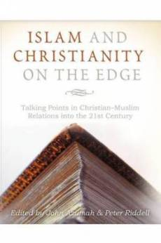 Islam and Christianity on the Edge