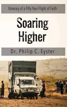 Soaring Higher: Itinerary of a Fifty Year Flight of Faith