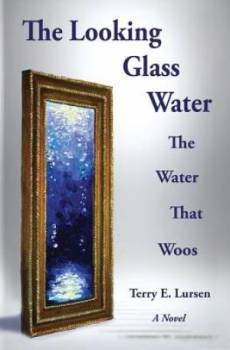 The Looking Glass Water
