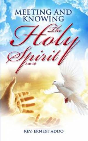 Meeting and Knowing the Holy Spirit