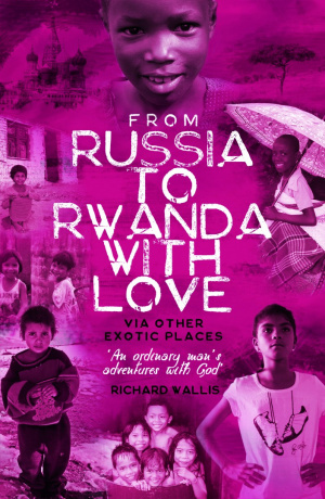 From Russia to Rwanda with Love via Other Exotic Places