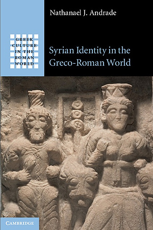 Syrian Identity in the Greco-Roman World