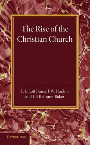 The Christian Religion: Volume 1, the Rise of the Christian Church