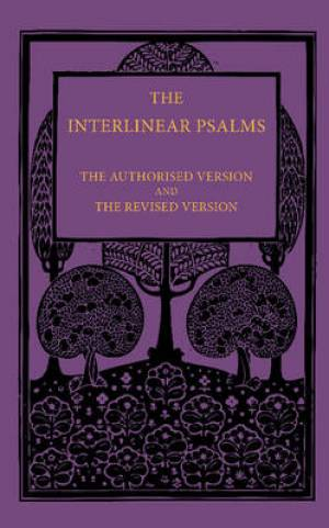 KJV RSV The Interlinear Psalms