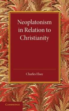 Neoplatonism in Relation to Christianity