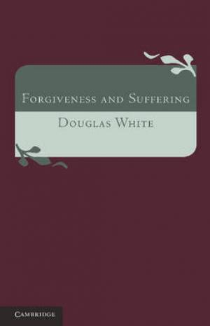 Forgiveness and Suffering