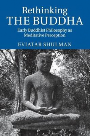 Rethinking the Buddha