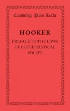 Preface to the Laws of Ecclesiastical Polity