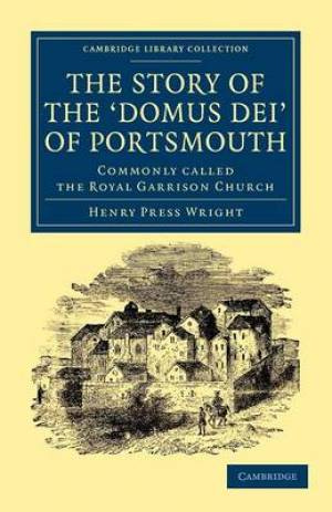The Story of the 'Domus Dei' of Portsmouth