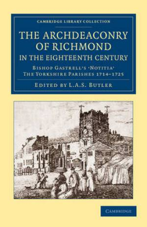 The Archdeaconry of Richmond in the Eighteenth Century