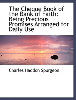 The Cheque Book of the Bank of Faith