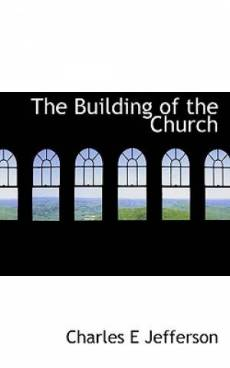 The Building of the Church