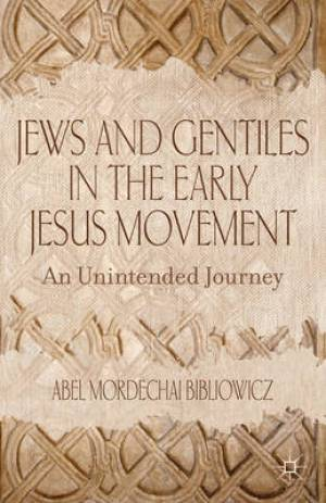 Jews and Gentiles in the Early Jesus Movement