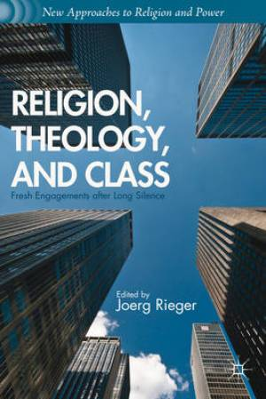 Religion, Theology, and Class