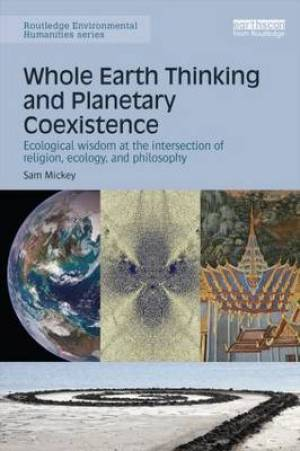 Whole Earth Thinking and Planetary Coexistence