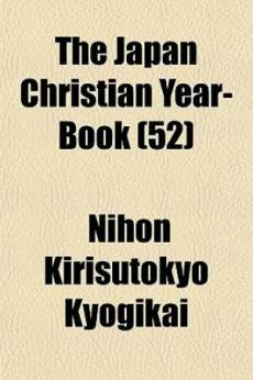 The Japan Christian Year-Book (52)