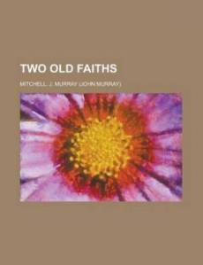 Two Old Faiths