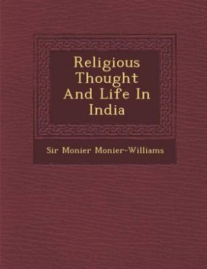 Religious Thought and Life in India