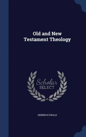 Old and New Testament Theology