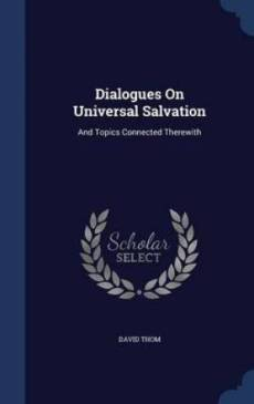 Dialogues on Universal Salvation