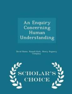 An Enquiry Concerning Human Understanding - Scholar's Choice Edition