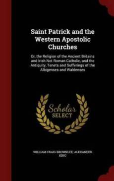 Saint Patrick and the Western Apostolic Churches