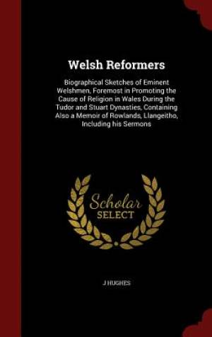 Welsh Reformers