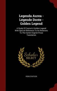 Legenda Aurea - Legende Doree - Golden Legend
