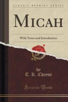 Micah: With Notes and Introduction (Classic Reprint)