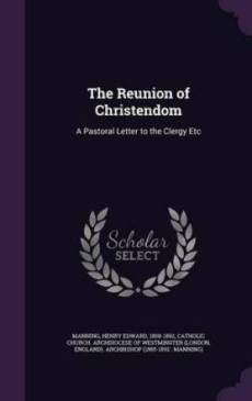 The Reunion of Christendom