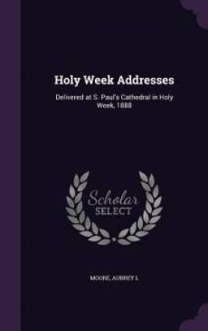Holy Week Addresses