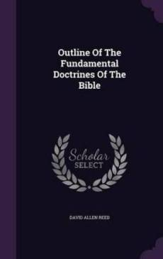 Outline of the Fundamental Doctrines of the Bible