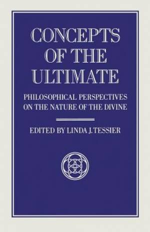 Concepts of the Ultimate