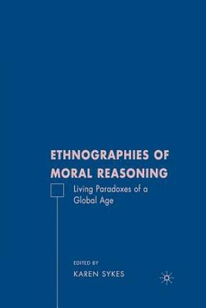 Ethnographies of Moral Reasoning