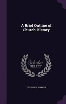 A Brief Outline of Church History