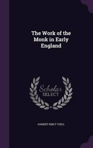 The Work of the Monk in Early England