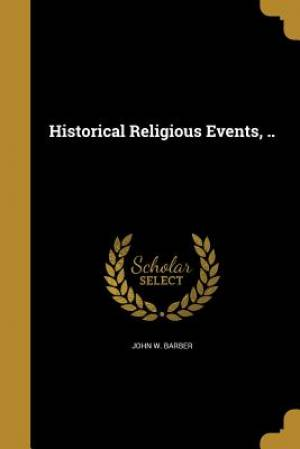 Historical Religious Events, ..