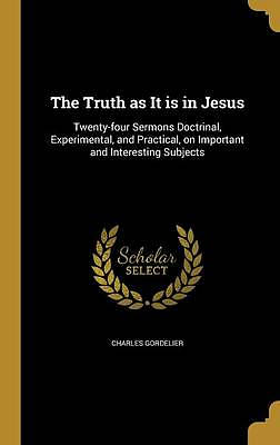 The Truth as It Is in Jesus