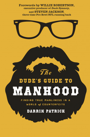 The Dude's Guide to Manhood