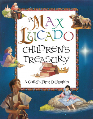 Max Lucado Children's Treasury
