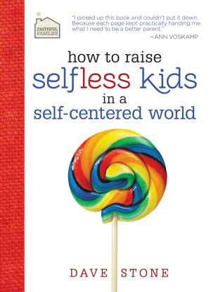 Raising Selfless Kids In A Self Centered