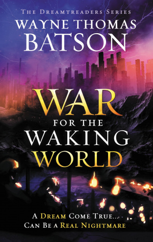 The War for the Waking World
